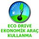 ecodrive ekonomik sürüs ipuclari