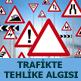 trafikte tehlike algısı
