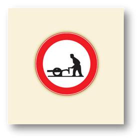 trafik tanzim işaretleri el arabası giremez