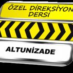 Özel direksiyon dersi Altunizade TSBM