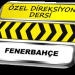 Fenerbahçe özel direksiyon dersi TSBM