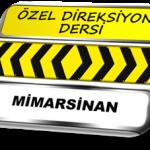 Özel direksiyon dersi Mimarsinan Mimaroba TSBM