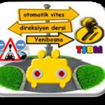 Yenibosna otomatik vites direksiyon dersi TSBM